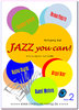 JAZZ you can! (2) mit CD