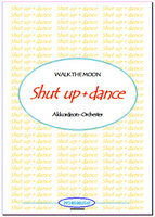 Shut up and dance (Partitur)