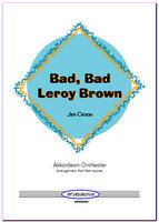 Bad Bad Leroy Brown (Partitur)