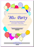 80er Party (Partitur)